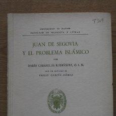 Libros de segunda mano: JUAN DE SEGOVIA Y EL PROBLEMA ISLÁMICO. CABANELAS RODRÍGUEZ (DARÍO). Lote 17502358