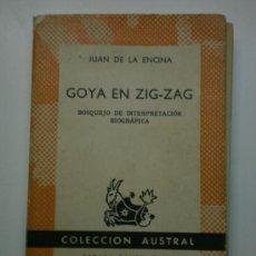 Libros de segunda mano: GOYA EN ZIG-ZAG. Lote 27348736