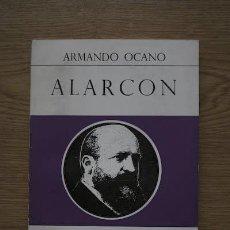 Libros de segunda mano: ALARCÓN. OCANO (ARMANDO). Lote 17854111