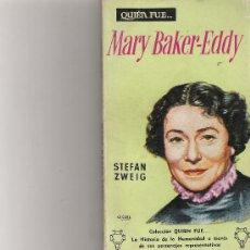 Libros de segunda mano: QUIEN FUE MARY BAKER-EDDY - STEFAN ZWEIG - EDICIONES GP Nº 17 . Lote 17788155