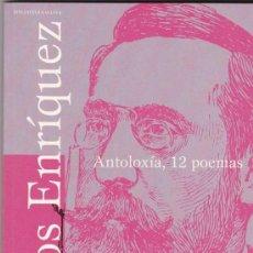 Libros de segunda mano: LIBRO ANTOLOXIA 12 POEMAS DE CURROS ENRIQUEZ, EDICION ESPECIAL CONMEMORATIVA DEL I CONGRESO INTERNAC. Lote 27162872