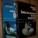 Libros de segunda mano: TODOS LOS PARQUES NO SON UN PARAÍSO Y VARIACIONES SOBRE UN TEMA DE ORESTES / ANTONIO ROIG . Lote 20085579