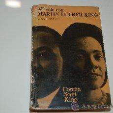Libros de segunda mano: MI VIDA CON MARTIN LUTHER KING. Lote 26990931