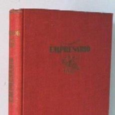 Libros de segunda mano: EMPRESARIO - MEMORIAS DE S. HUROK - AÑO 1947. Lote 27250989
