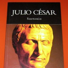 Libros de segunda mano: JULIO CÉSAR - SUETONIO - NATIONAL GEOGRAPHIC HISTORIA - RBA LIBROS 2004 - TAPA BLANDA - 78 PAG.. Lote 19287603