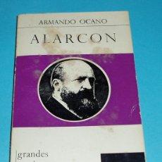 Libros de segunda mano: ALARCON. ARMANDO OCANO. COLECCIÓN ESCRITORES CONTEMPORÁNEOS. Lote 25495674