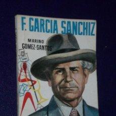 Libros de segunda mano: FEDERICO GARCÍA SANCHIZ.. Lote 26805064