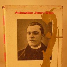 Libros de segunda mano: LA VIDA TRAGICA DE MOSEN JACINTO VERDAGUER - SEBASTIAN JUAN ARBO -1ª EDIC.1970. Lote 26820182