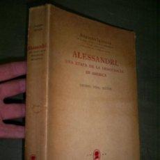Libros de segunda mano: ALESSANDRI UNA ETAPA DE LA DEMOCRACIA EN AMÉRICA TIEMPO VIDA ACCIÓN 1960 RM45136. Lote 26450342