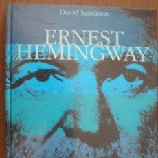 Libros de segunda mano: ERNEST HEMINGWAY. SANDISON, DAVID. 1998. EDICIONES B. Lote 20300568