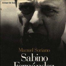 Libros de segunda mano: SABINO FERNÁNDEZ CAMPO : LA SOMBRA DEL REY / MANUEL SORIANO. Lote 27225972