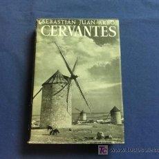 Libros de segunda mano: CERVANTES - SEBASTIAN JUAN ARBO - EDITORIAL NOGUER. Lote 20570399