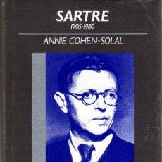 Libros de segunda mano: ANNIE COHEN-SOLAL: SARTRE. BARCELONA. 1990.. Lote 23458744