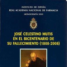 Libros de segunda mano - José Celestino Mutis en el bicentenario de su fallecimiento (1808-2008)/editor Bartolomé Ribas - 21478177