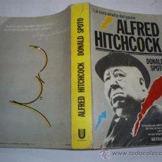 Libros de segunda mano: ALFRED HITCHCOCK EL LADO OSCURO DE UN GENIO DONALD SPOTO ULTRAMAR 1985 RM41067. Lote 21718157