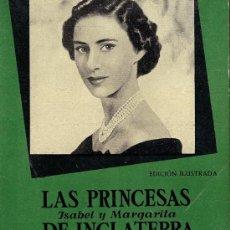 Libros de segunda mano: LAS PRINCESAS DE INGLATERRA - MARION CRAWFORD - 1956. Lote 27299148