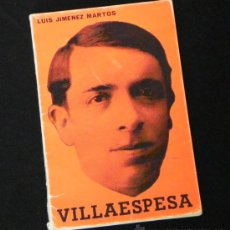 Libros de segunda mano: LIBRO - VILLAESPESA - BIOGRAFÍA ANTOLOGÍA POETA ANDALUZ - POESÍA MODERNISMO - FOTOS JIMÉNEZ MARTOS. Lote 27618245