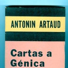 Libros de segunda mano: ANTONIN ARTAUD - CARTAS A GÈNICA ATHANASIOU. Lote 26944692