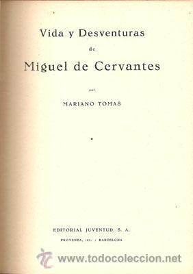 Libros de segunda mano: VIDA Y DESVENTURAS DE MIGUEL DE CERVANTES – AÑO 1933 - Foto 2 - 27016807