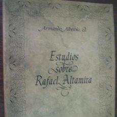 Libros de segunda mano: ESTUDIOS SOBRE RAFAEL ALTAMIRA. ABEROLA, ARMANDO. 1987. Lote 23258957
