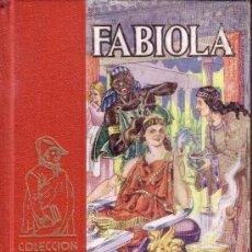 Libros de segunda mano - FABIOLA CARDENAL WISEMAN COLECCIÓN HERNANDO DE LIBROS PARA LA JUVENTUD 1957 - 27615438