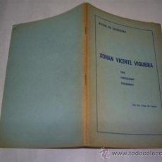 Libros de segunda mano: MESTRES DO GALEGUISMO XOHAN VICENTE VIQUEIRA VIDA PERSOALIDADE PENSAMENTO 1969 GALICIA RM48544. Lote 23878084