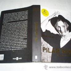 Libros de segunda mano: PILAR MIRÓ. NADIE ME ENSEÑÓ A VIVIR DIEGO GALÁN PLAZA & JANÉS EDITORES, 2006 RM48741. Lote 24035035