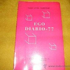 Libros de segunda mano: EGO DIARIO - 77. MARIO ANGEL MARRODAN. BARCELONA 1978. Lote 26295104