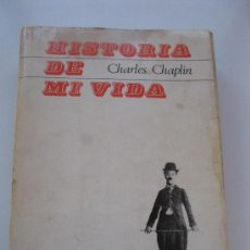 HISTORIA DE MI VIDA - CHARLES CHAPLIN CHARLOT - TAURUS - Año 1965.