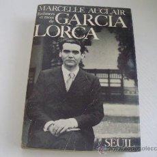 Libros de segunda mano: ENFANCES ET MORT DE GARCIA LORCA - MARCELLE AUCLAIR - AÑO 1.968. Lote 24688693
