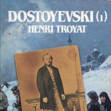 Libros de segunda mano: DOSTOYEVSKI ..HENRY TROYAT. Lote 26876411