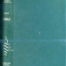 Libros de segunda mano: A. WERTH : DE GAULLE. Lote 25436042