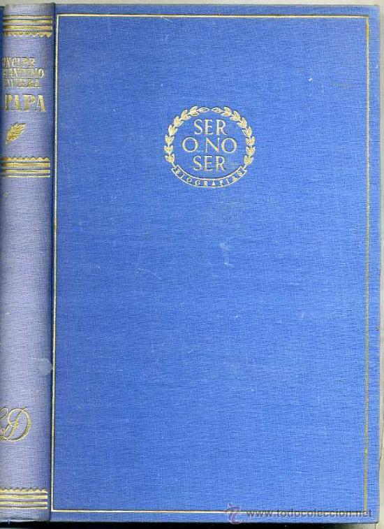 CONSTANTINO DE BAVIERA : EL PAPA PÍO XII, UN RETRATO DE SU VIDA (Libros de Segunda Mano - Biografías)