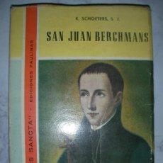 Libros de segunda mano: SAN JUAN BERCHMANS - CG7. Lote 25692056