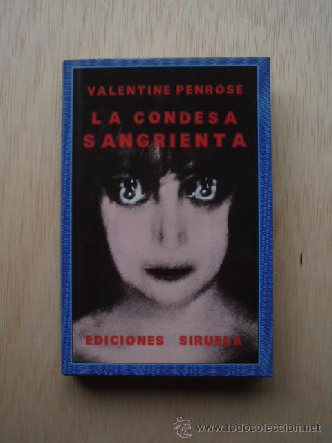 libro la condesa sangrienta de valentine penrose