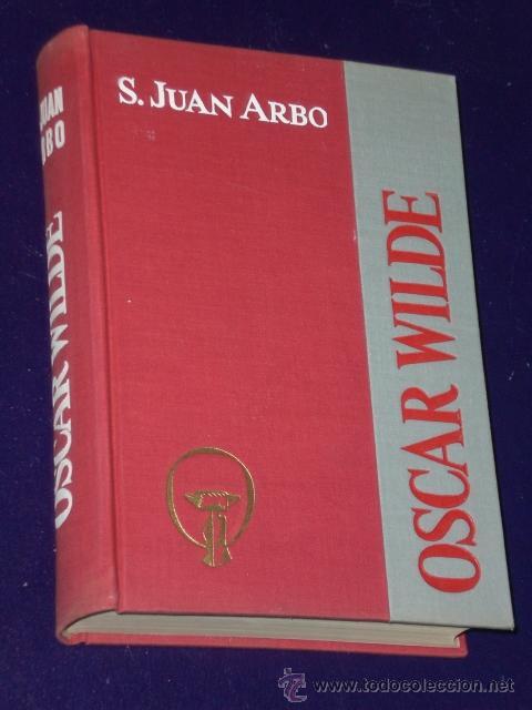 OSCAR WILDE. (Libros de Segunda Mano - Biografías)