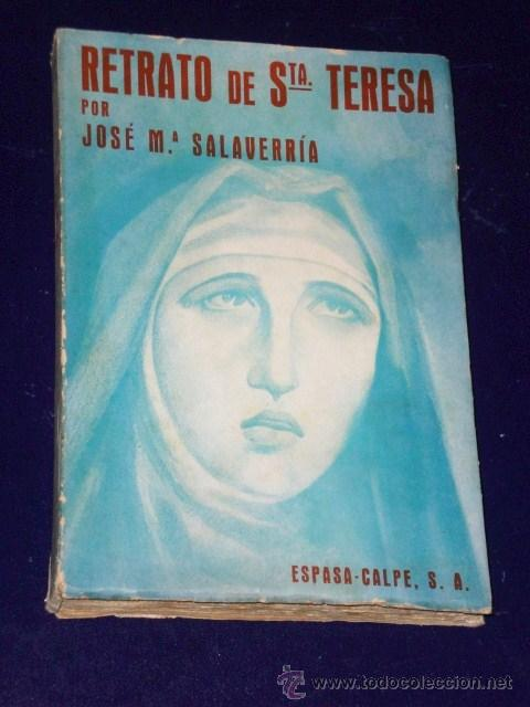 RETRATO DE SANTA TERESA.(1939) (Libros de Segunda Mano - Biografías)
