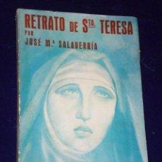 Libros de segunda mano: RETRATO DE SANTA TERESA.(1939). Lote 26021514