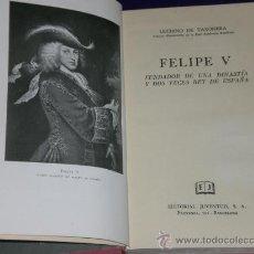 Libros de segunda mano: FELIPE V, FUNDADOR DE UNA DINASTÍA Y DOS VECES REY DE ESPAÑA.. Lote 26617995