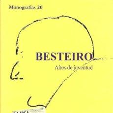 Libros de segunda mano: BESTEIRO, AÑOS DE JUVENTUD. . Lote 26706483