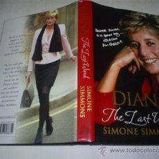 Libros de segunda mano: DIANA. THE LAST WORD SIMONE SIMMONS, INGRID SEWARD RM50959. Lote 27119205