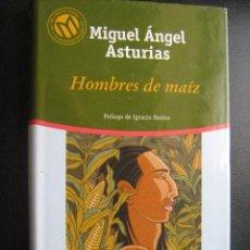 Libros de segunda mano: HOMBRES DE MAÍZ. ASTURIAS, MIGUEL ÁNGEL. 2001. Lote 27493863