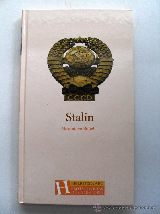 STALIN - MAXIMILIEN RUBEL - BIBLIOTECA ABC (Libros de Segunda Mano - Biografías)