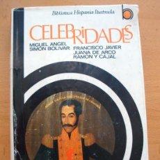 Libros de segunda mano: CELEBRIDADES, POR CARMIÑA VERDEJO S. BOLIVAR J. DE ARCO, RAMÓN Y CAJAL FCO JAVIER MIGUEL ANGEL 1976. Lote 27744726