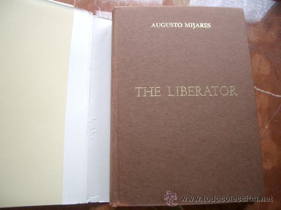 Libros de segunda mano: THE LIBERATOR MIJARES, Augusto. Caracas, North american association of Venezuela, 1983 - Foto 2 - 28000501