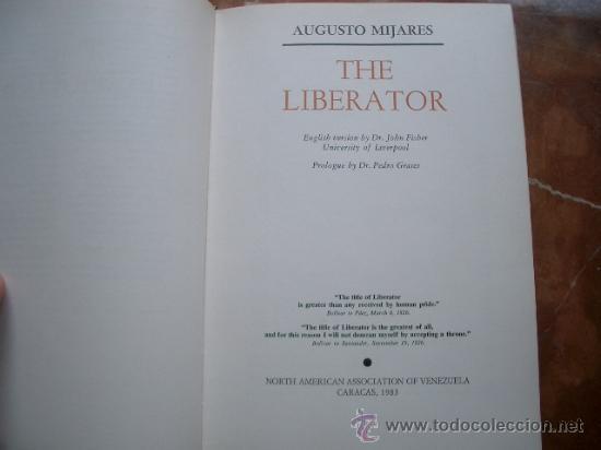 Libros de segunda mano: THE LIBERATOR MIJARES, Augusto. Caracas, North american association of Venezuela, 1983 - Foto 4 - 28000501