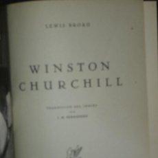 Libros de segunda mano: LEWIS BROAD. WINSTON CHURCHILL. MADRID, 1944. BIOGRAFÍA. Lote 28045296