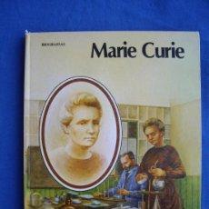 Libros de segunda mano: MARIA CURIE - EDITORIAL MOLINO 1978 - PASTAS DURAS. Lote 28080480