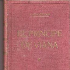 Libros de segunda mano: DON CARLOS DE ARAGÓN.PRINCIPE DE VIANA. J. GARCÍA MERCADAL. LUIS DE CARALT EDITOR. 1ª EDICIÓN. 1944.. Lote 28121813