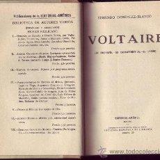Libros de segunda mano: VOLTAIRE. (SU BIOGRAFÍA. SU CARACTERÍSTICA. SU LABOR). EDMUNDO GONZALEZ-BLANCO. . Lote 28181661